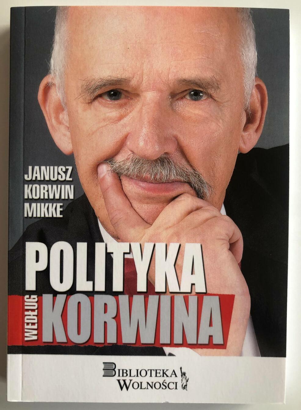"""Książka """"Polityka według Korwina"""""""